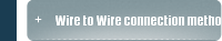 Wire to Wire connection method